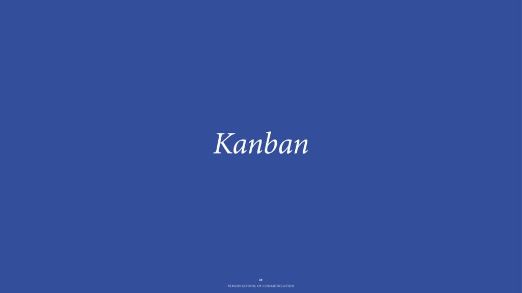 BERGHS SCHOOL OF COMMUNICATION Kanban 28