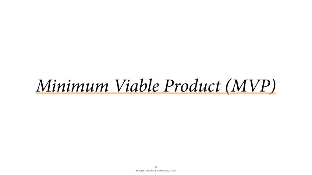 BERGHS SCHOOL OF COMMUNICATION Minimum Viable P...