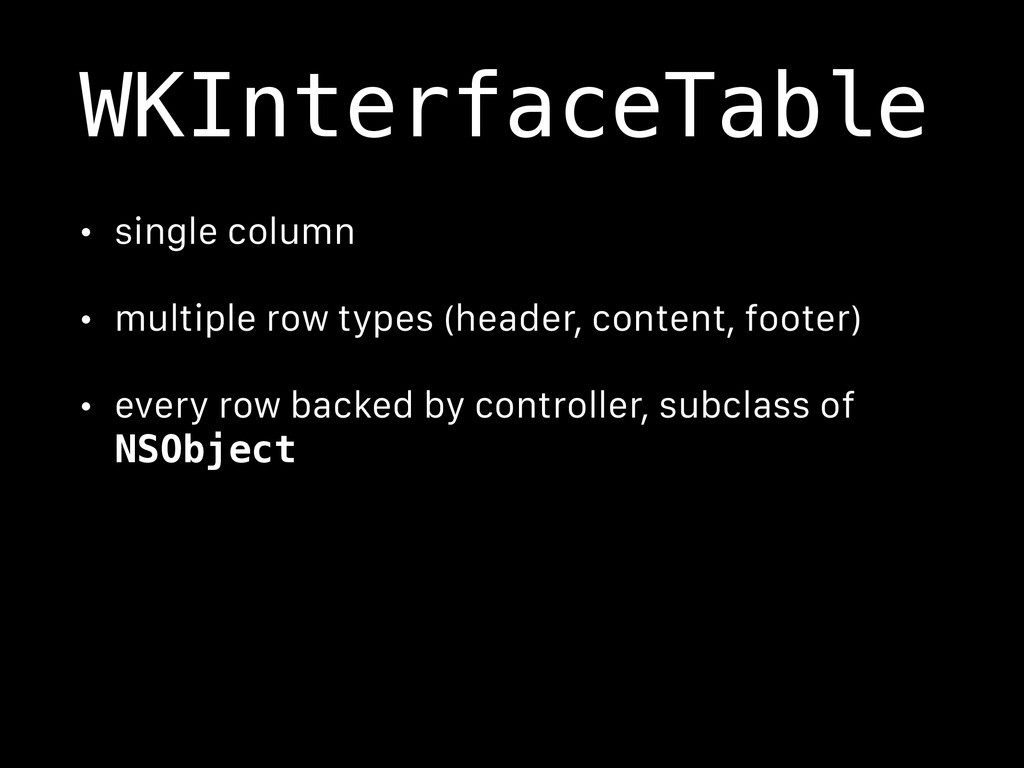 WKInterfaceTable • single column • multiple row...