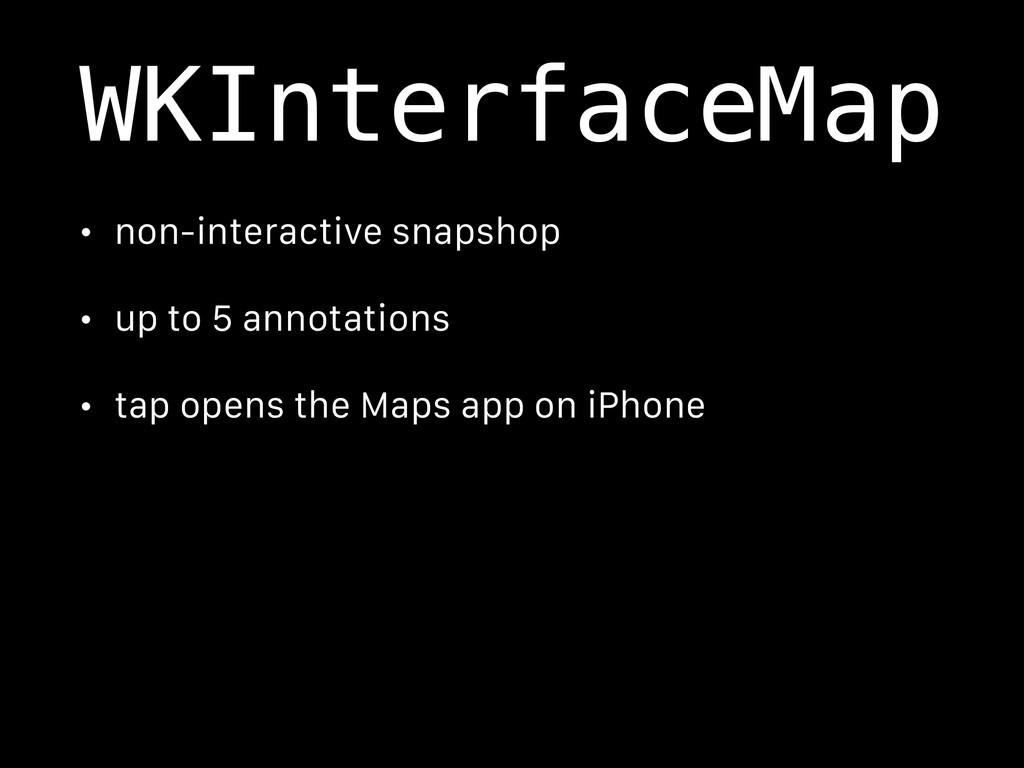 WKInterfaceMap • non-interactive snapshop • up ...
