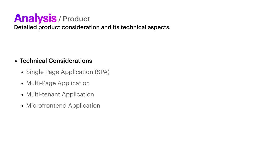 Detailed product consideration and its technica...