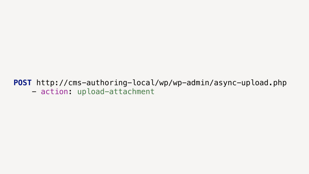POST http://cms-authoring-local/wp/wp-admin/asy...