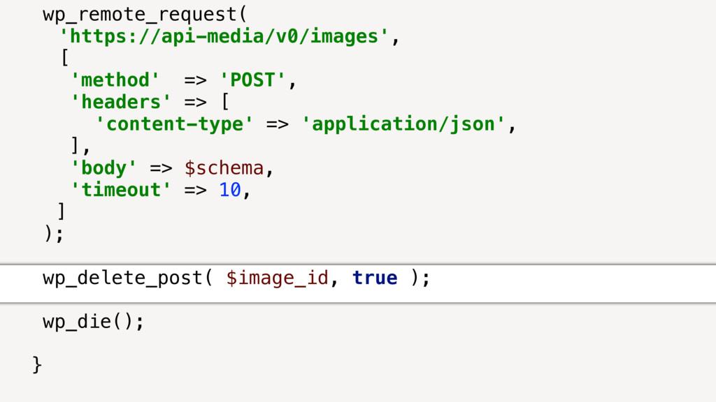 wp_remote_request( 'https://api-media/v0/images...