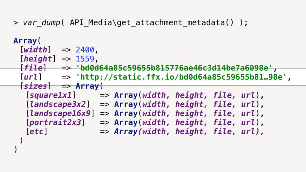 > var_dump( API_Media\get_attachment_metadata()...