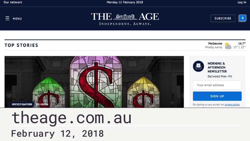 February 12, 2018 theage.com.au