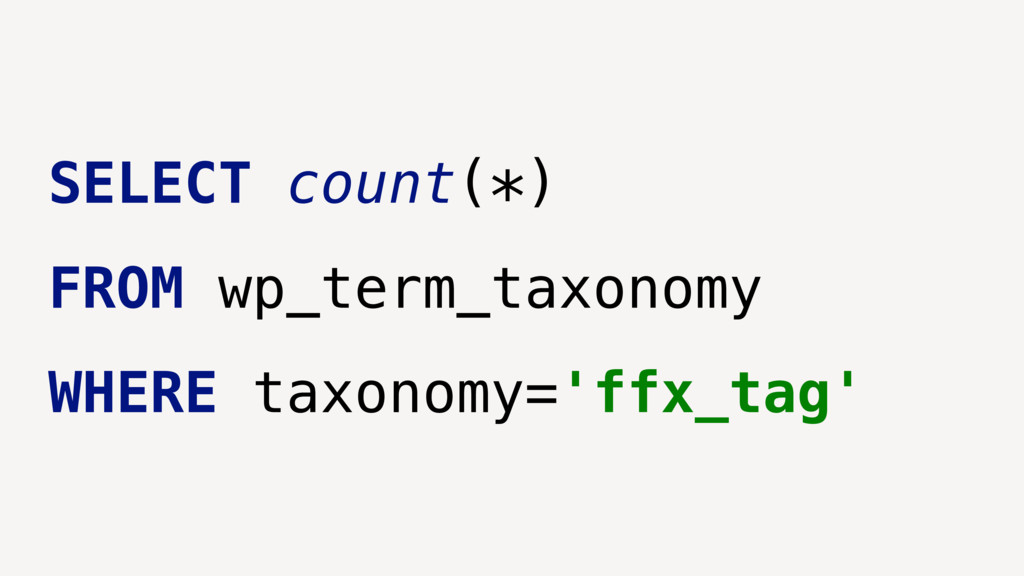 SELECT count(*) FROM wp_term_taxonomy WHERE tax...
