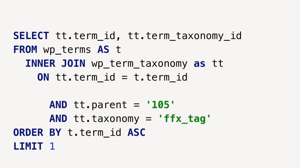 SELECT tt.term_id, tt.term_taxonomy_id FROM wp_...