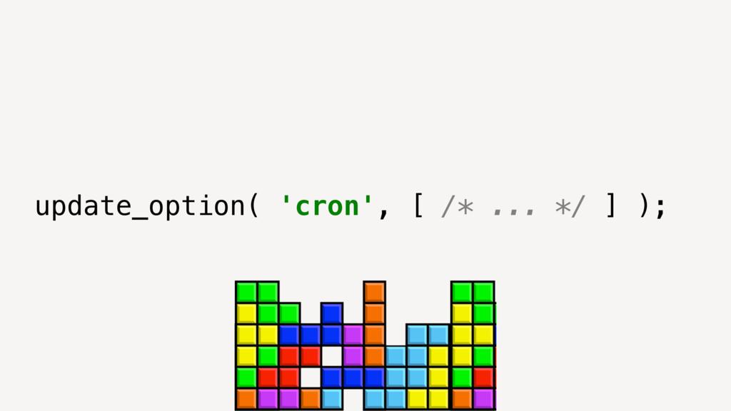update_option( 'cron', [ /* ... */ ] );
