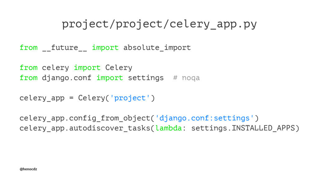 project/project/celery_app.py from __future__ i...