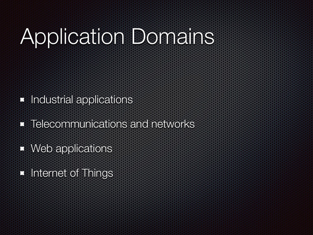 Application Domains Industrial applications Tel...