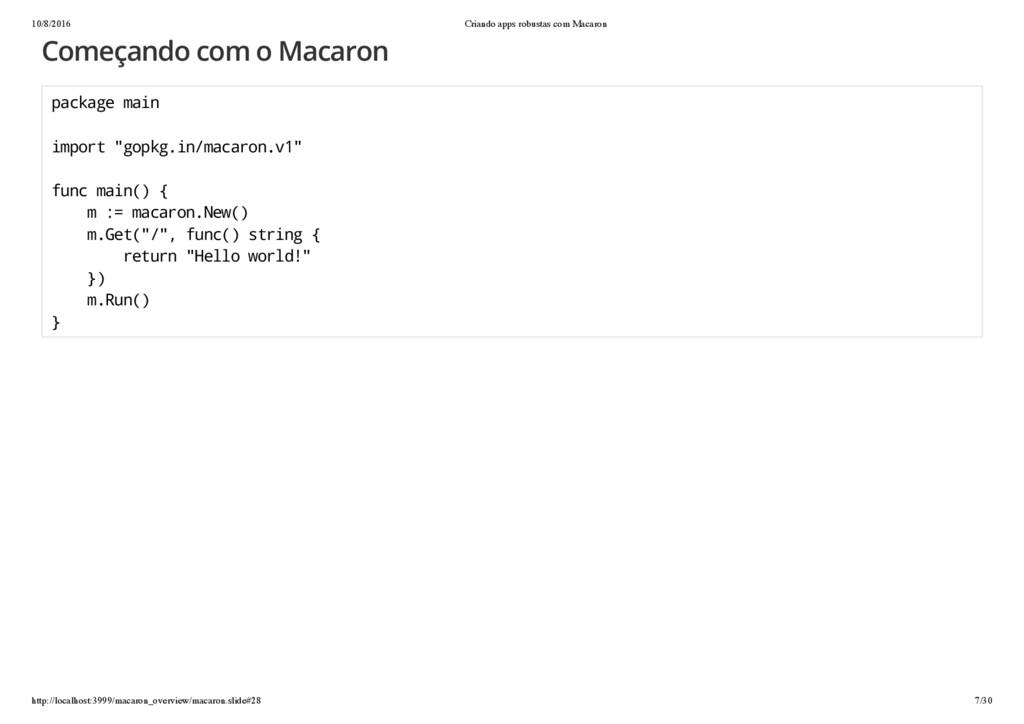 10/8/2016 Criando apps robustas com Macaron htt...
