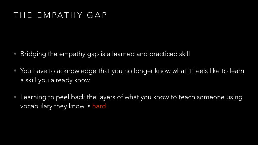 T H E E M PAT H Y G A P • Bridging the empathy ...