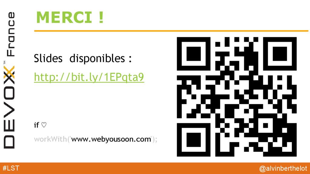 MERCI ! Slides disponibles : http://bit.ly/1EPq...