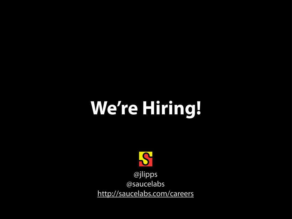 We're Hiring! @jlipps @saucelabs http://saucela...