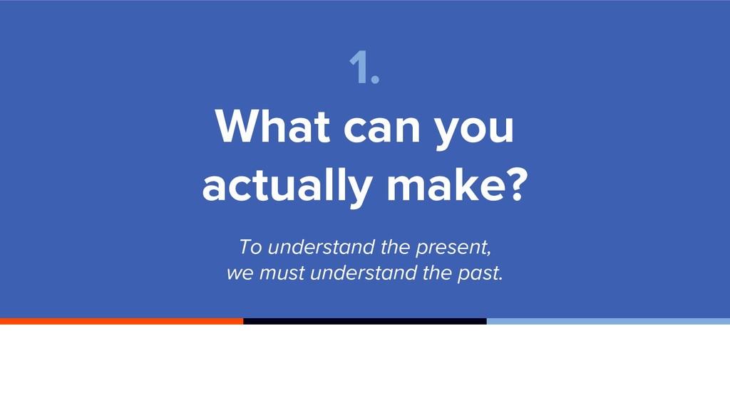 To understand the present, we must understand t...
