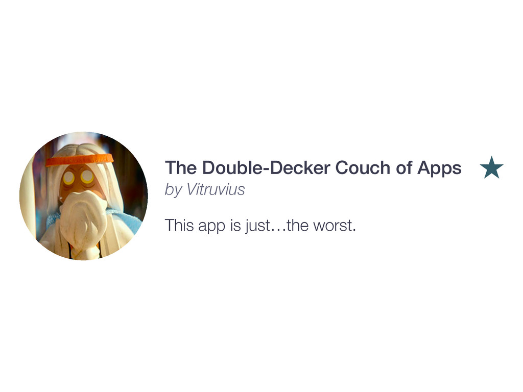 The Double-Decker Couch of Apps by Vitruvius Th...