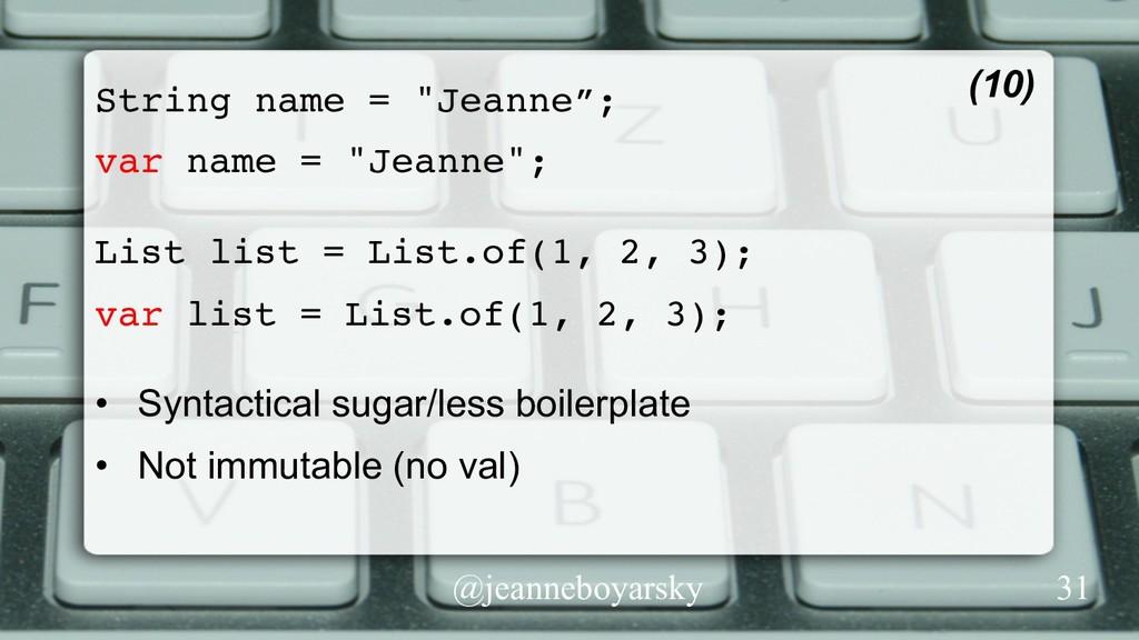 """@jeanneboyarsky String name = """"Jeanne""""; var nam..."""
