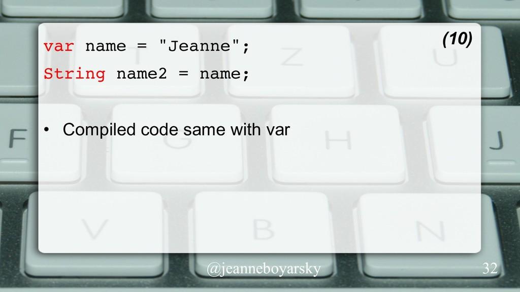 """@jeanneboyarsky var name = """"Jeanne""""; String nam..."""
