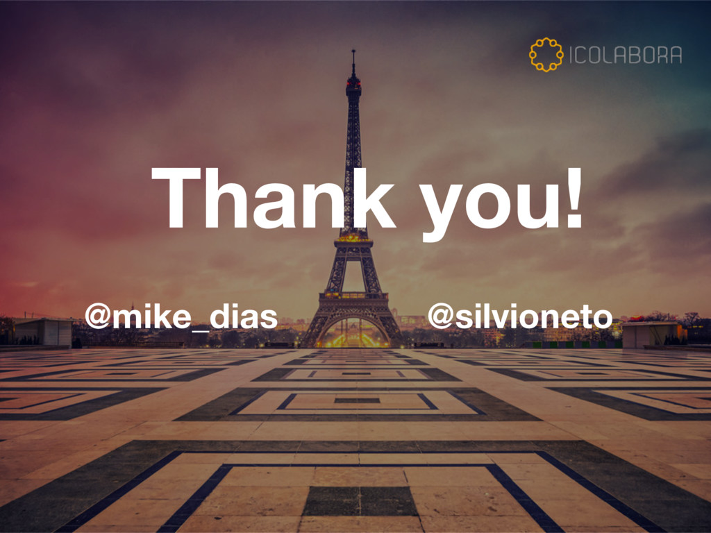 Thank you! @mike_dias @silvioneto