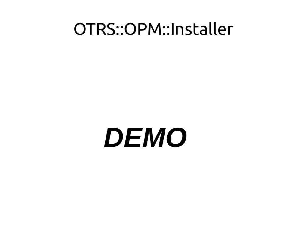 OTRS::OPM::Installer DEMO