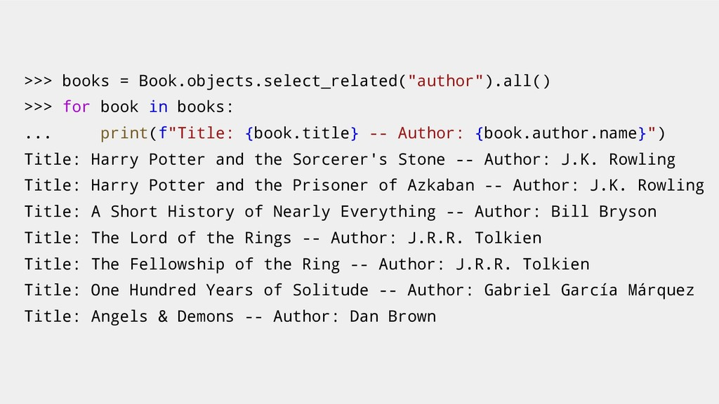 ">>> books = Book.objects.select_related(""author..."