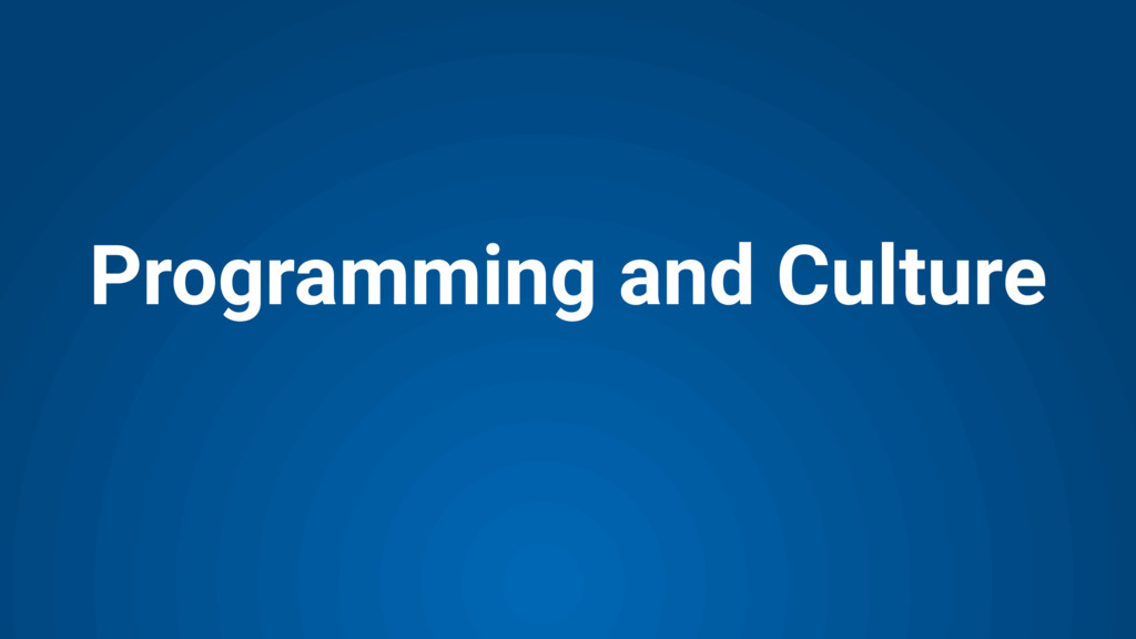 Programming and Culture