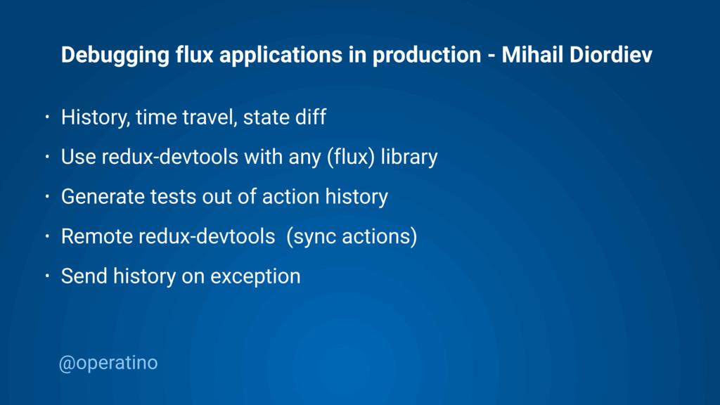@operatino Debugging flux applications in produ...