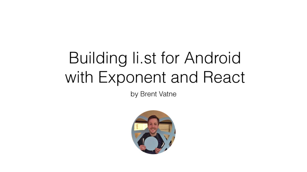 Building li.st for Android with Exponent and Re...