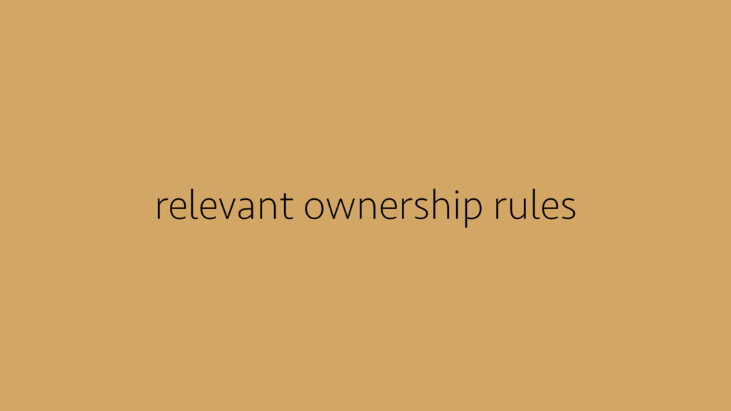 relevant ownership rules