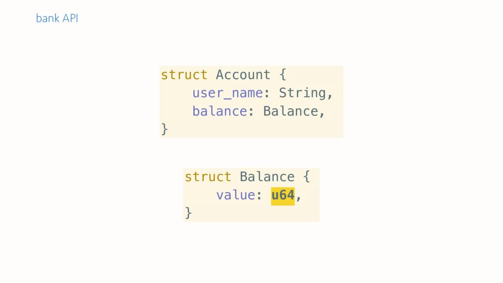 struct Balance { value: u64, } struct Account {...