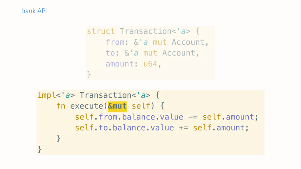 impl<'a> Transaction<'a> { fn execute(&mut self...