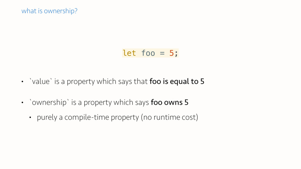• `value` is a property which says that foo is ...