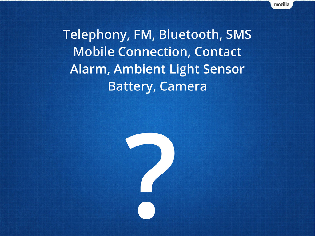 ? Telephony, FM, Bluetooth, SMS Mobile Connecti...