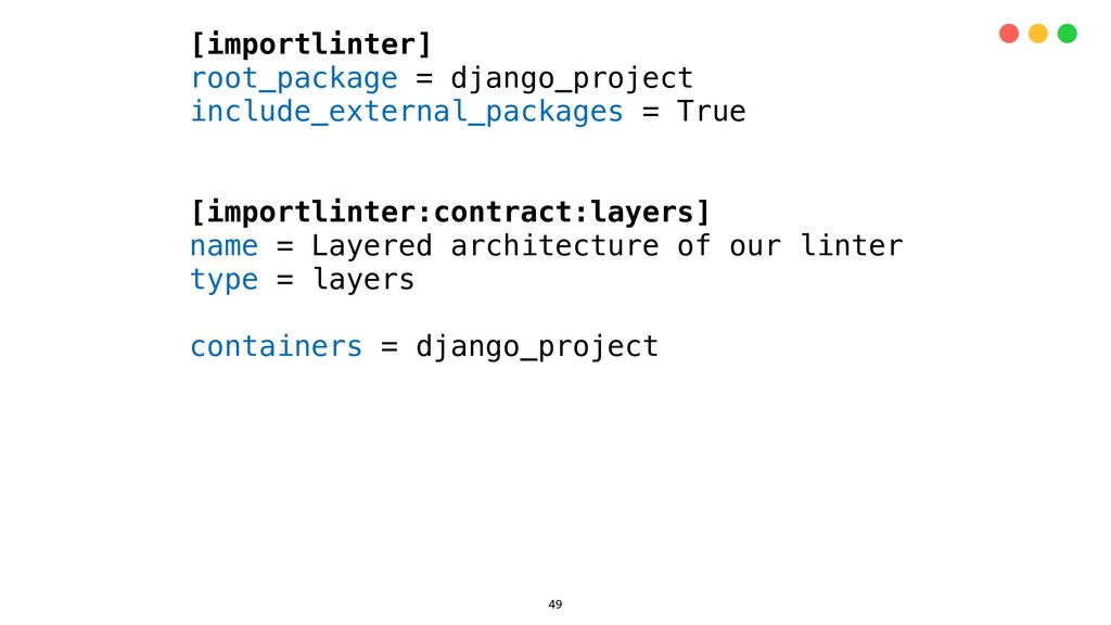 [importlinter] root_package = django_project in...