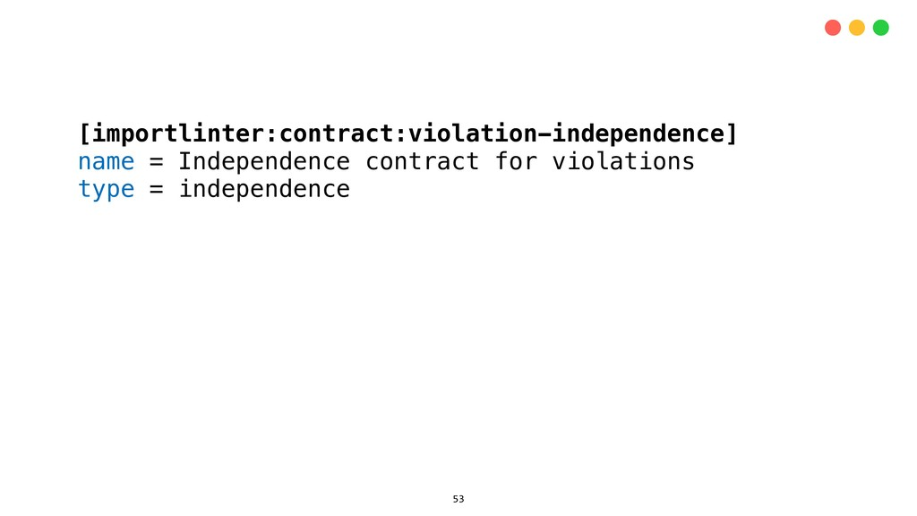 [importlinter:contract:violation-independence] ...