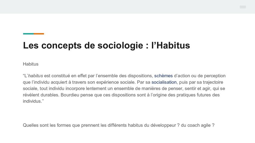 Les concepts de sociologie : l'Habitus Habitus ...