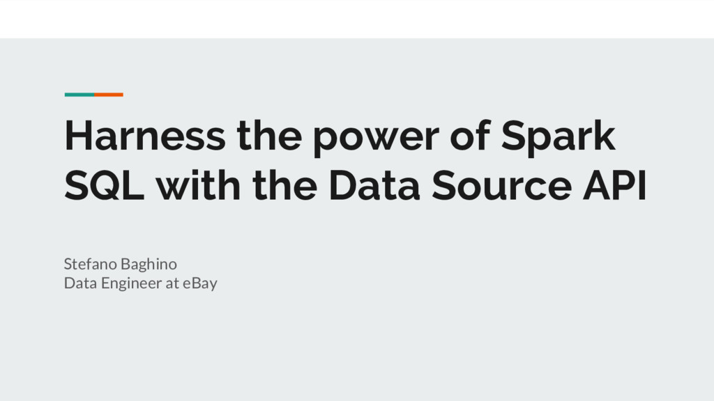 Harness the power of Spark SQL with the Data So...
