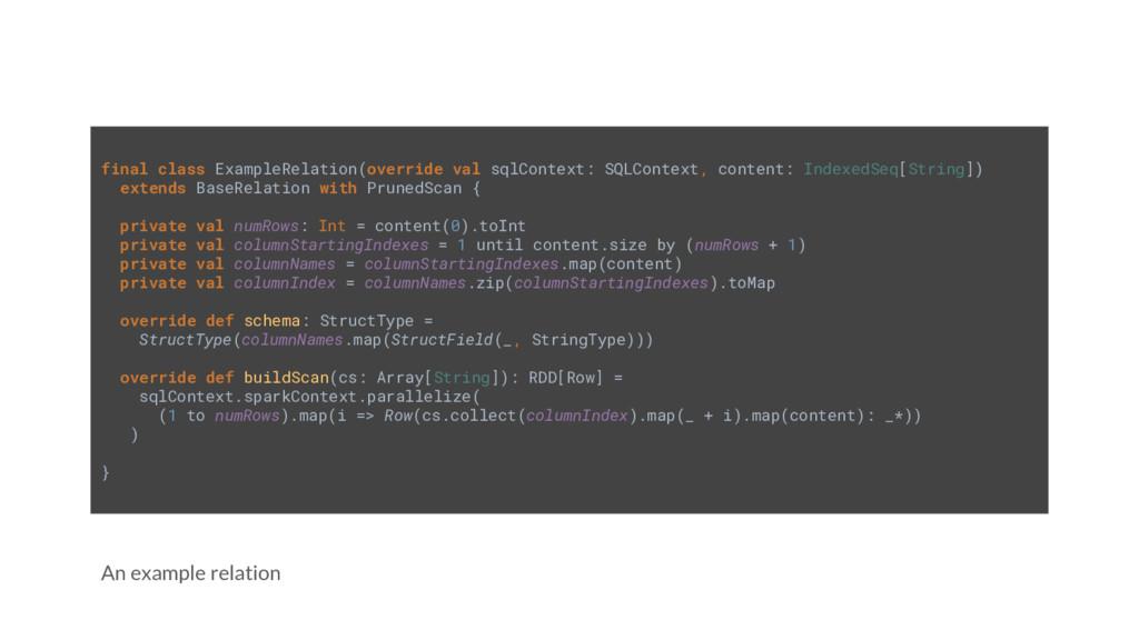An example relation final class ExampleRelation...