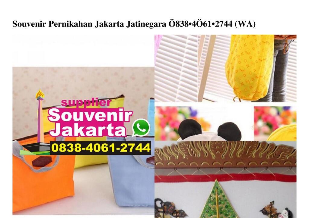 Souvenir Pernikahan Jakarta Jatinegara Ö838•4Ö6...