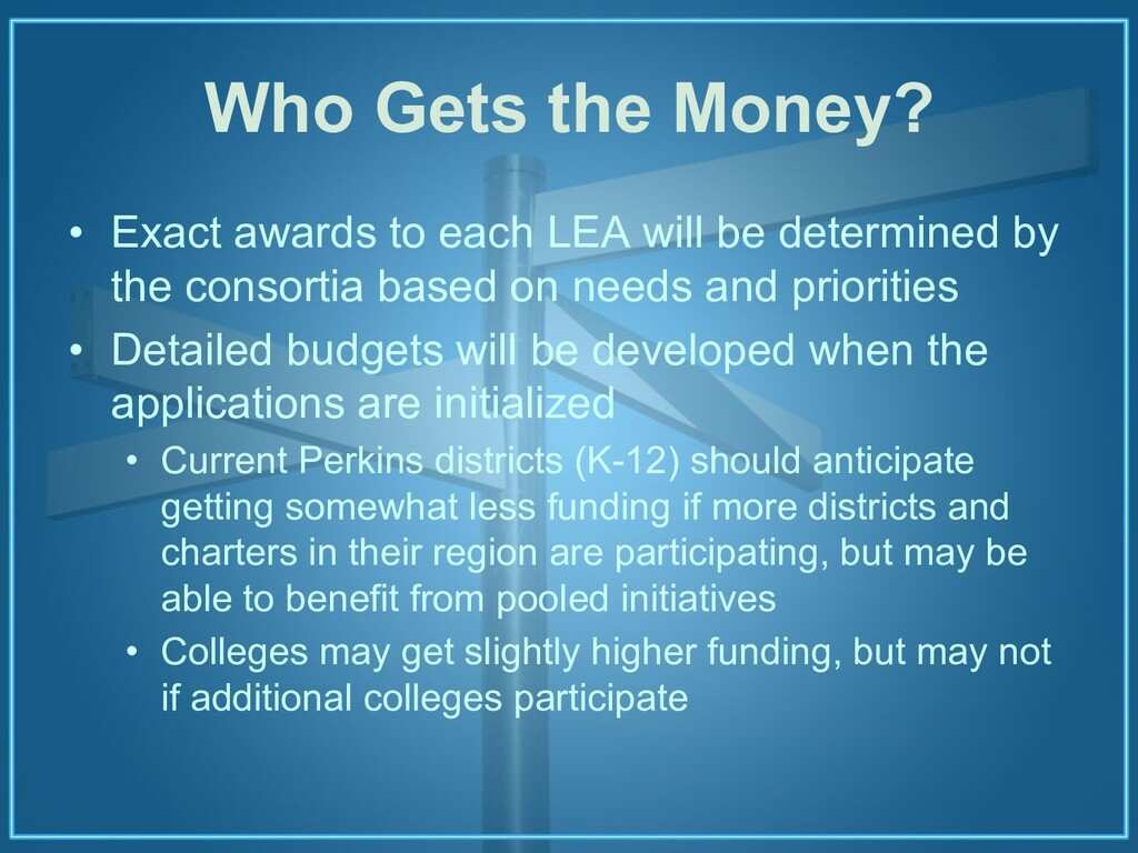 Who Gets the Money? • Exact awards to each LEA ...