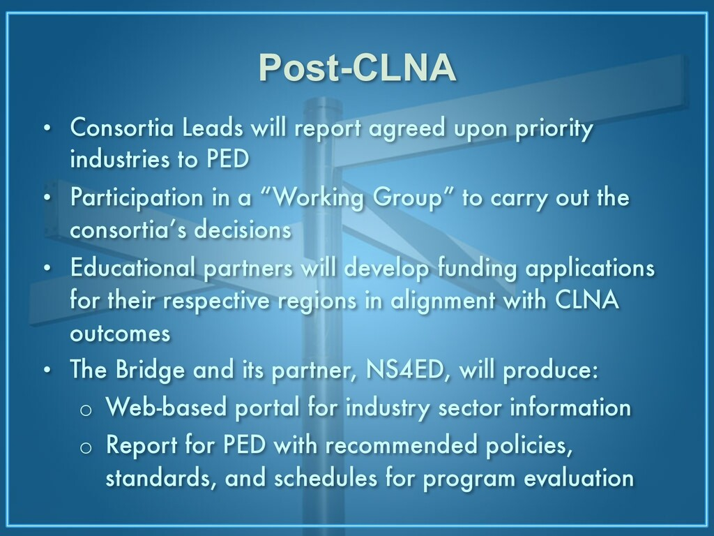 Post-CLNA • Consortia Leads will report agreed ...