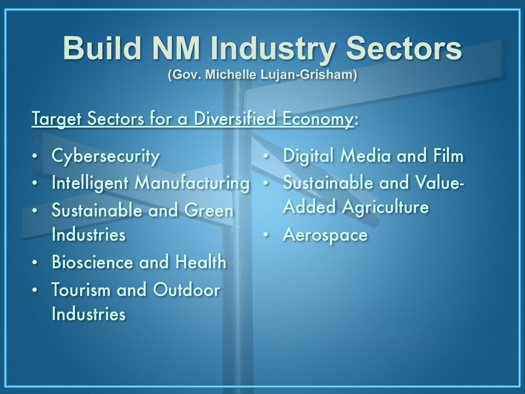 Build NM Industry Sectors (Gov. Michelle Lujan-...