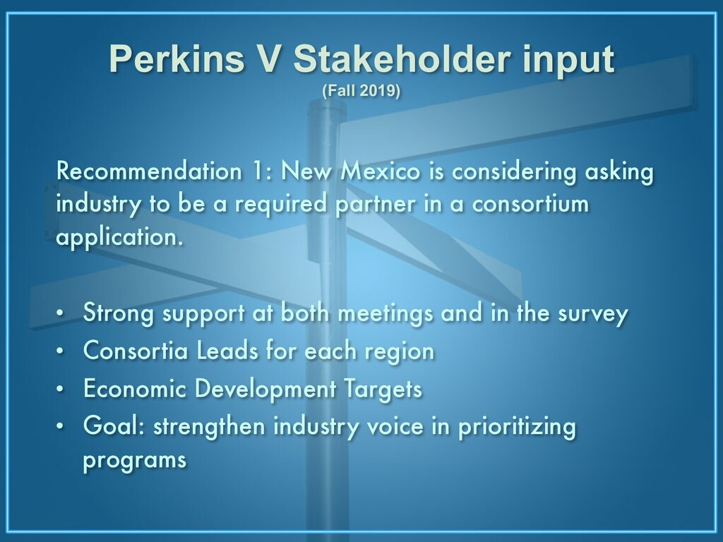 Perkins V Stakeholder input (Fall 2019) Recomme...