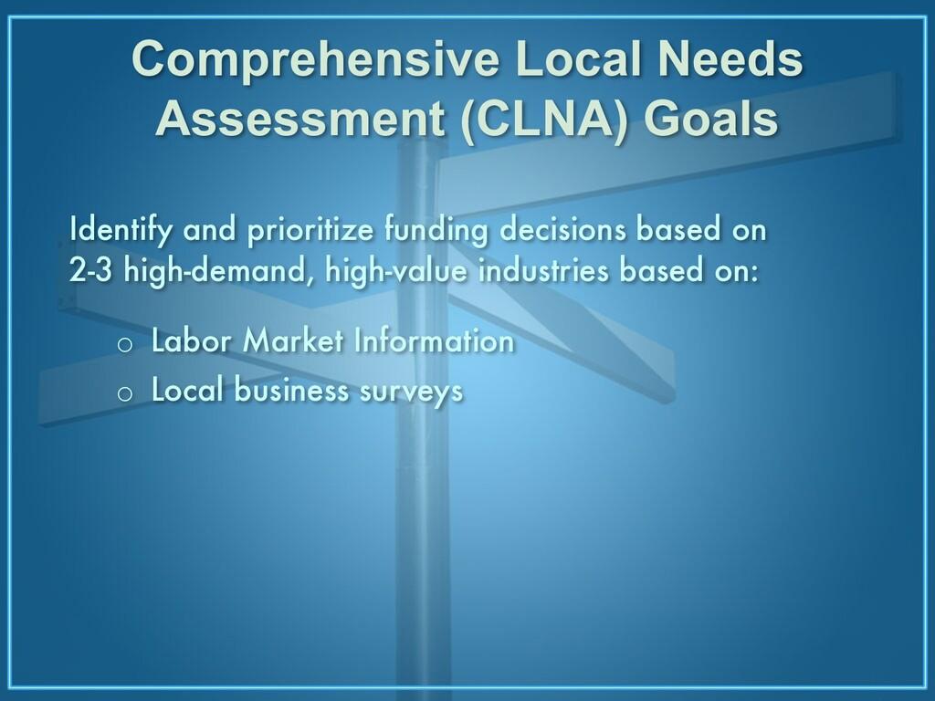 Comprehensive Local Needs Assessment (CLNA) Goa...