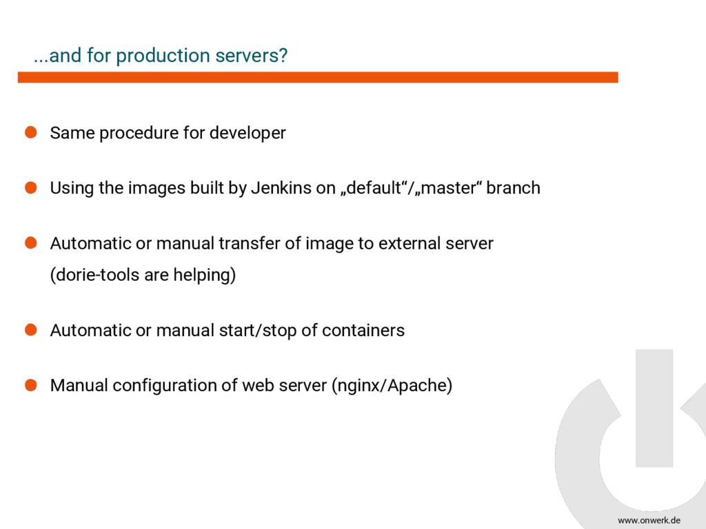www.onwerk.de ...and for production servers? Sa...