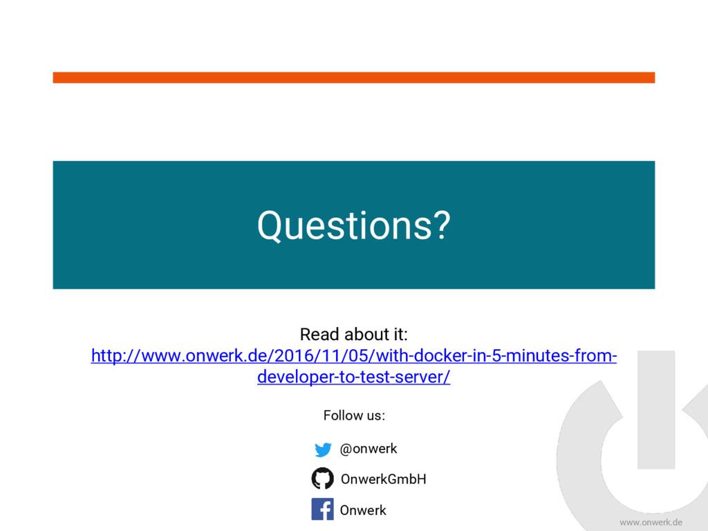 www.onwerk.de Questions? Follow us: Read about ...