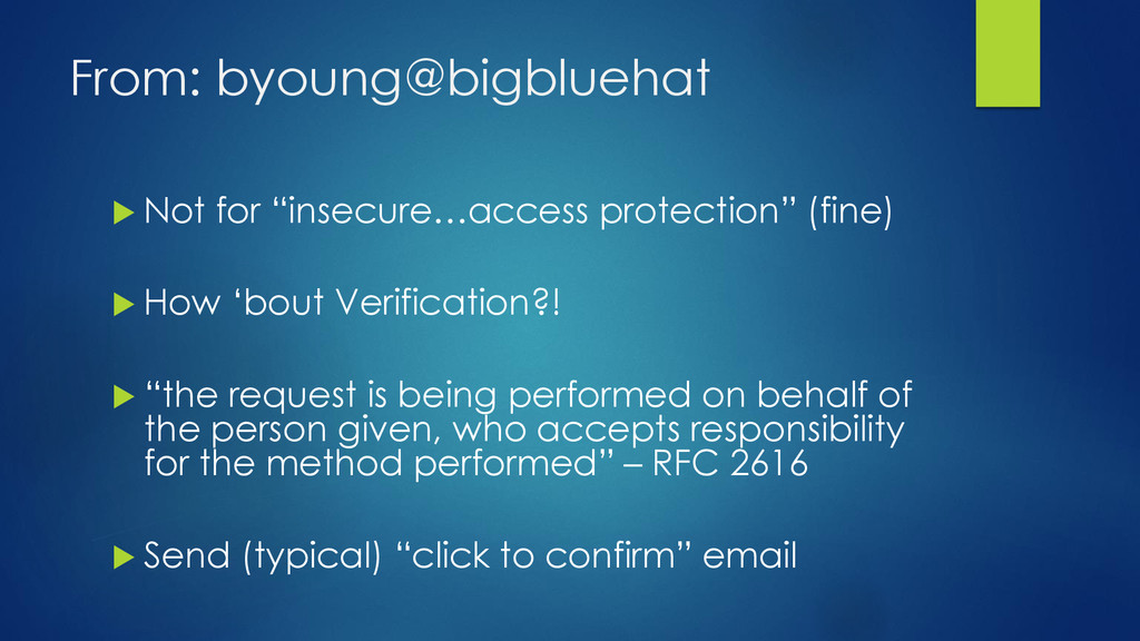 "From: byoung@bigbluehat  Not for ""insecure…acc..."