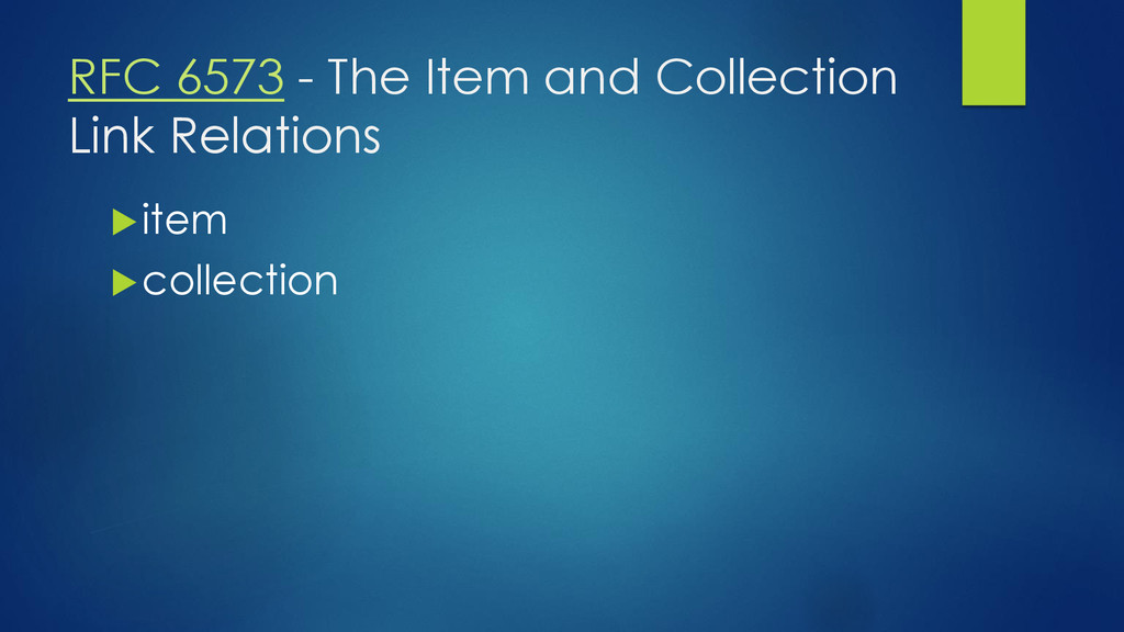 RFC 6573 - The Item and Collection Link Relatio...