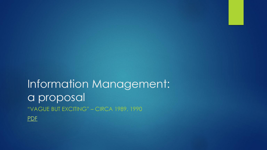 "Information Management: a proposal ""VAGUE BUT E..."