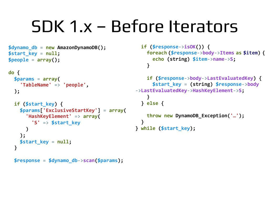 SDK 1.x – Before Iterators! $dynamo_db	